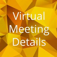 Virtual Meeting Details
